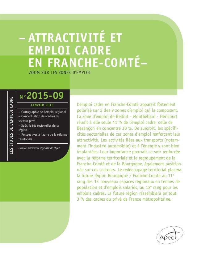 – ATTRACTIVITÉ ET EMPLOI CADRE EN FRANCHE-COMTÉ– LESÉTUDESDEL'EMPLOICADRE – Cartographie de l'emploi régional. – Concentra...