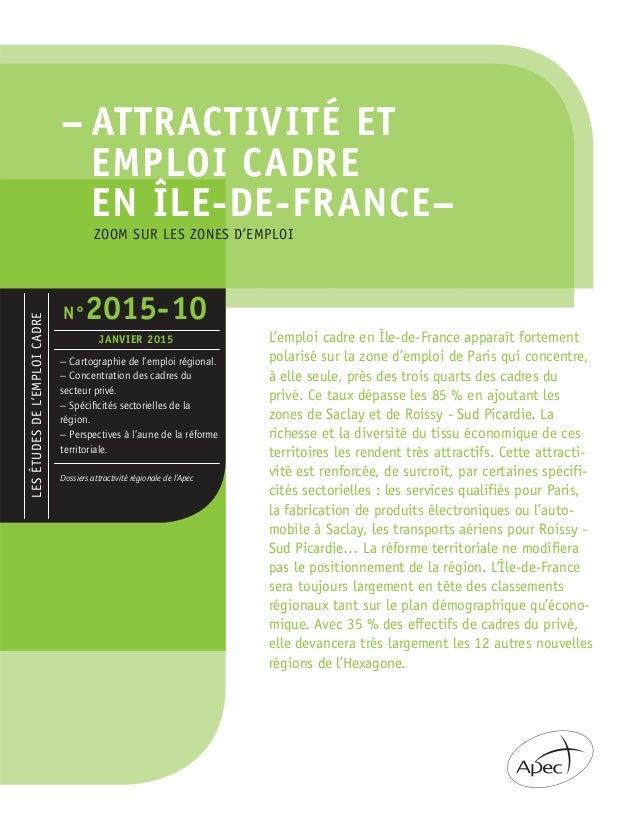 – ATTRACTIVITÉ ET EMPLOI CADRE EN ÎLE-DE-FRANCE– LESÉTUDESDEL'EMPLOICADRE – Cartographie de l'emploi régional. – Concentra...