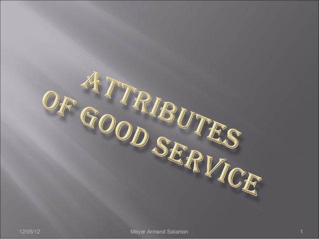 Attributes Of Good Service