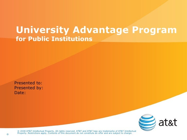 University Advantage Program for Public Institutions Presented to: Presented by: Date: