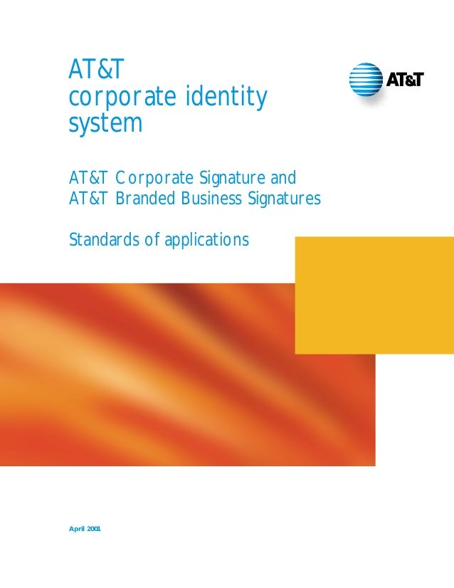 AT&T corporate identity system AT&T Corporate Signature and AT&T Branded Business Signatures Standards of applications  Ap...