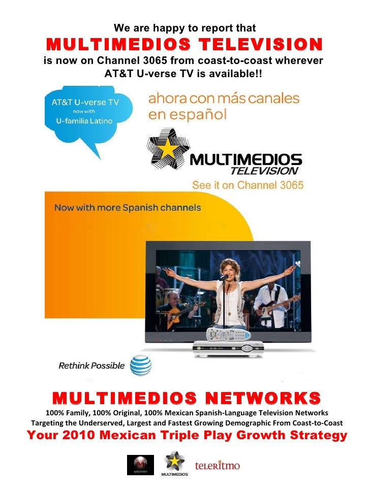 Multimedios AT&T National Launch