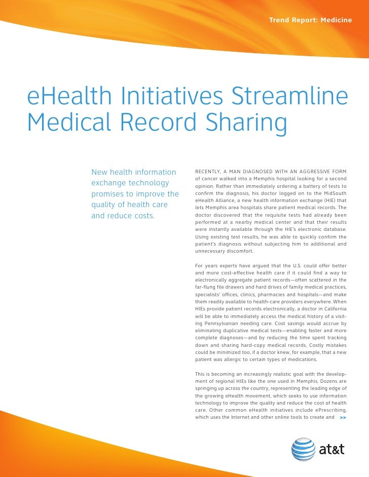 Trend Report: MedicineeHealth Initiatives StreamlineMedical Record Sharing      new health information    Recently, a Man ...