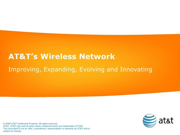 AT&T's Wireless Network Improving, Expanding, Evolving and Innovating