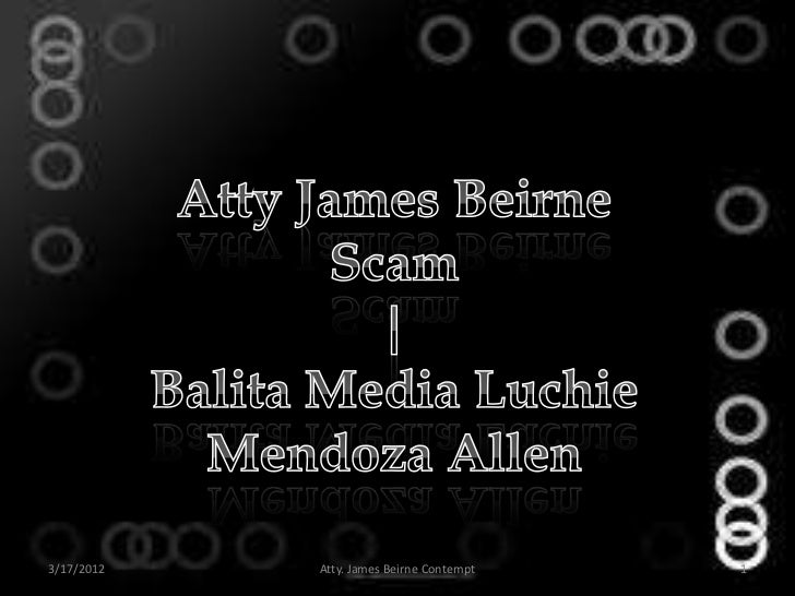 Atty James Beirne Scam | Balita Media Luchie Mendoza Allen