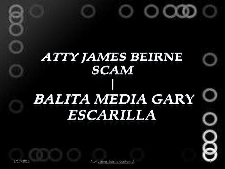 Atty James Beirne Scam | Balita Media Gary Escarilla
