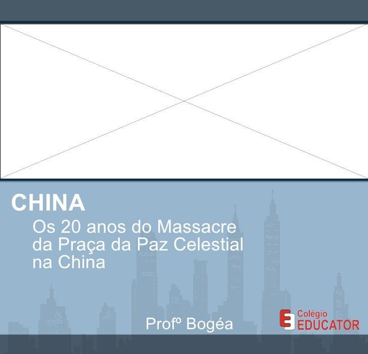 Atualidades 20 anos do massacre da praça da paz china
