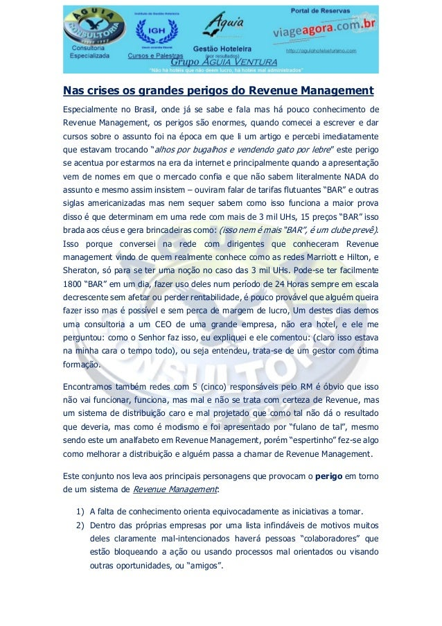 Nas crises os grandes perigos do Revenue Management Especialmente no Brasil, onde já se sabe e fala mas há pouco conhecime...