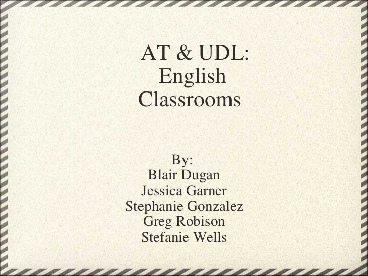 At & udl in english classrooms