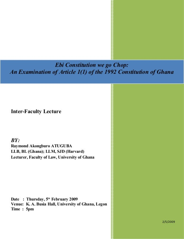Inter-Faculty Lecture BY: Raymond Akongburo ATUGUBA LLB, BL (Ghana); LLM, SJD (Harvard) Lecturer, Faculty of Law, Universi...
