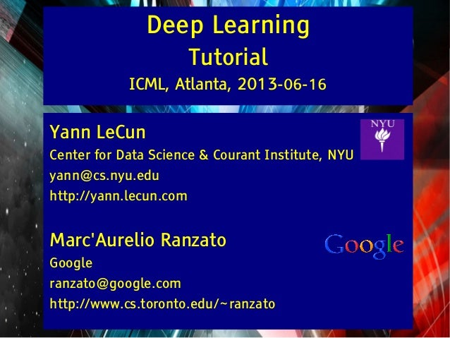 A tutorial on deep learning at icml 2013