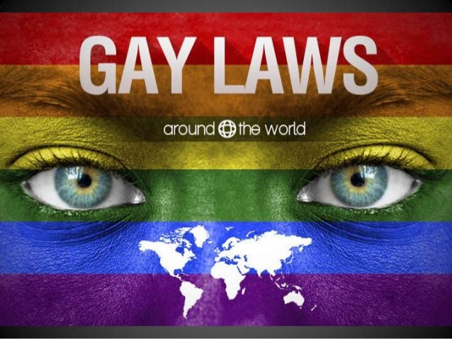 Gay Laws Around The World