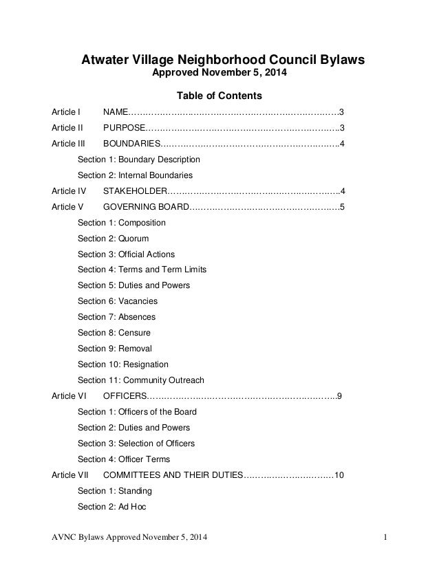 Atwater Village Neighborhood Council Bylaws  Approved November 5, 2014  Table of Contents  Article I NAME…………………..……………………...