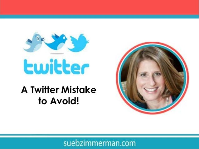 A Twitter mistake you don't want to make!