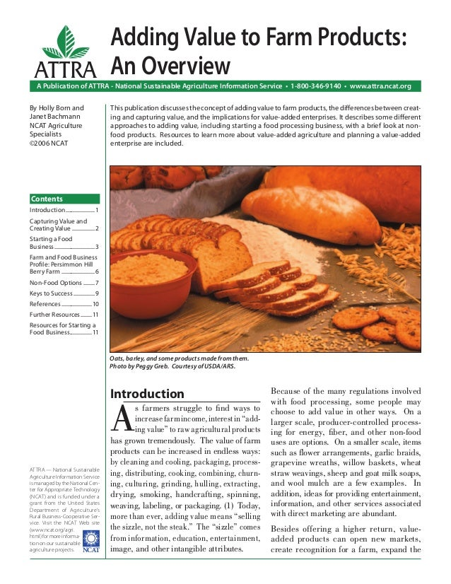 """Introduction A s farmers struggle to find ways to increase farm income, interest in """"add- ing value"""" to raw agricultural pr..."""