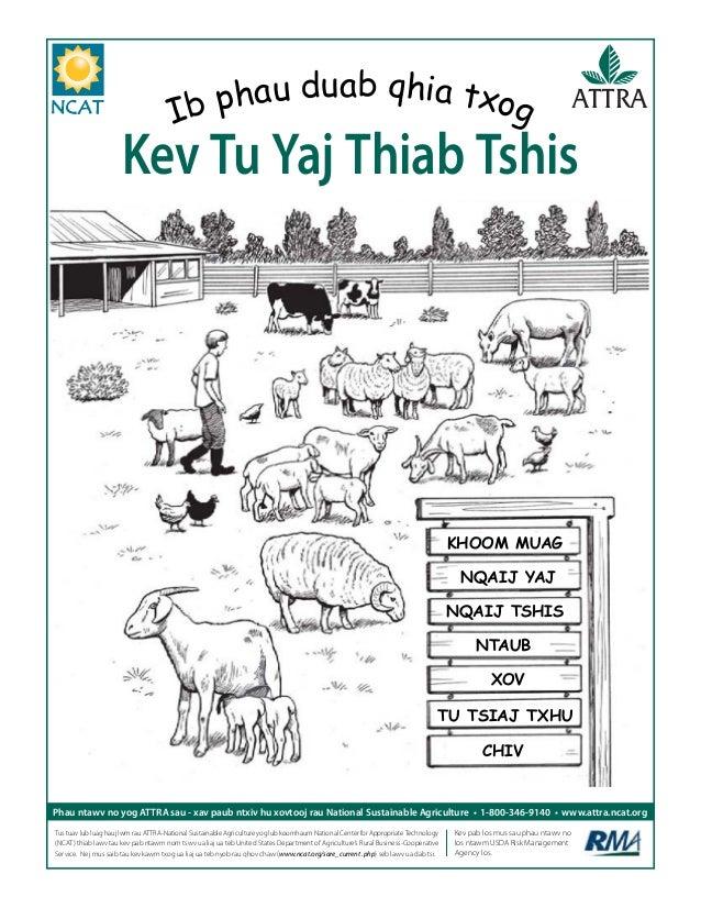 Contents Phau ntawv no yog ATTRA sau - xav paub ntxiv hu xovtooj rau National Sustainable Agriculture • 1-800-346-9140 • w...
