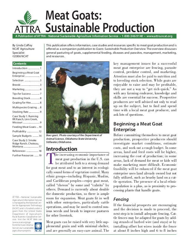 Introduction T he increasing economic importance of meat goat production in the U.S. can be attributed both to a strong de...