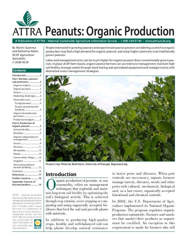 Introduction O rganic production of peanuts, or any commodity, relies on management techniques that replenish and main- ta...