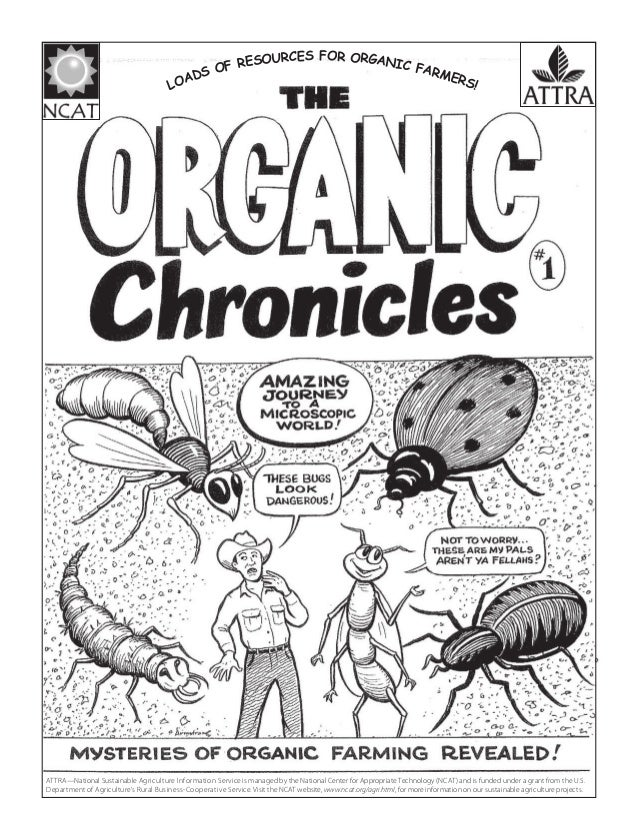 The Organic Chronicles No. 1: Mysteries of Organic Farming Revealed
