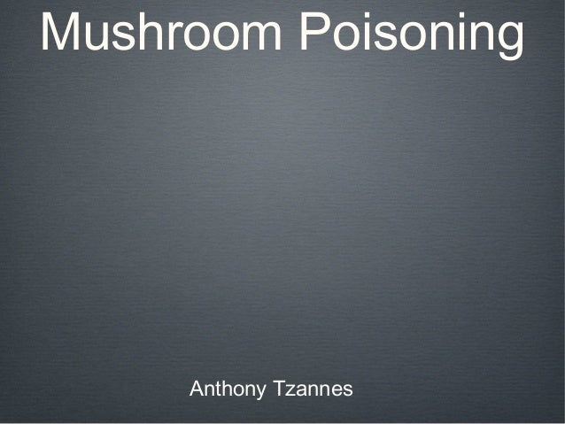 BCC4 Tzannes - Seemed like a good idea at the time: Mushroom Poisoning
