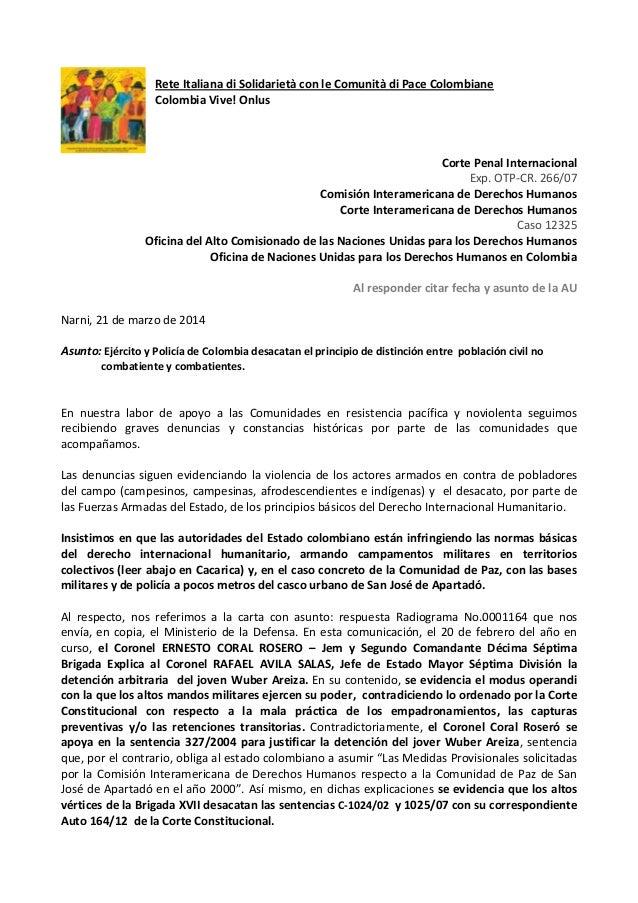 Ejército y Policía de Colombia desacatan el principio de distinción entre población civil no combatiente y combatientes.