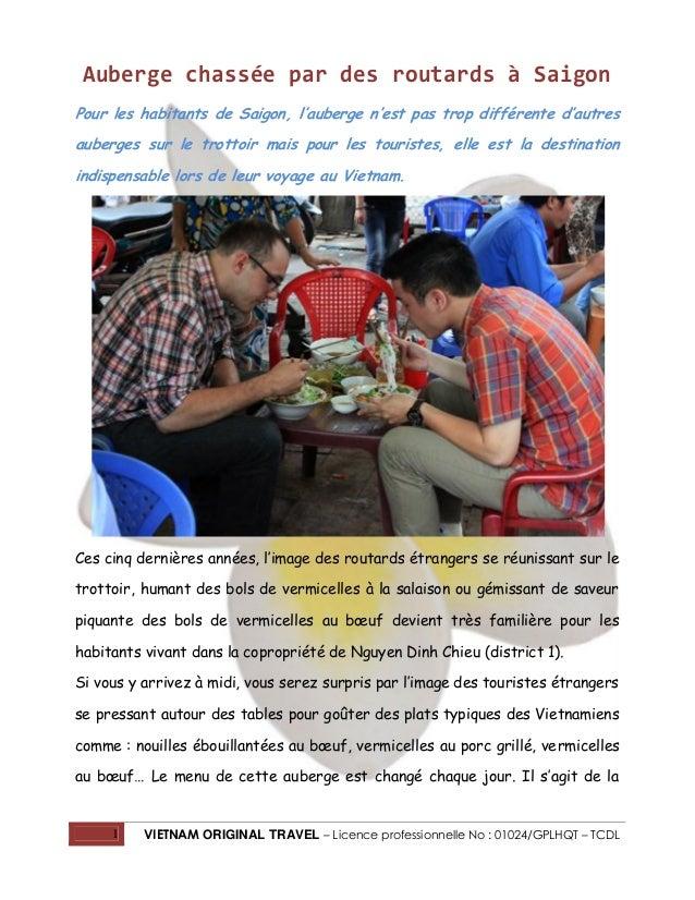 Auberge chassée par des routards à Saigon Pour les habitants de Saigon, l'auberge n'est pas trop différente d'autres auber...