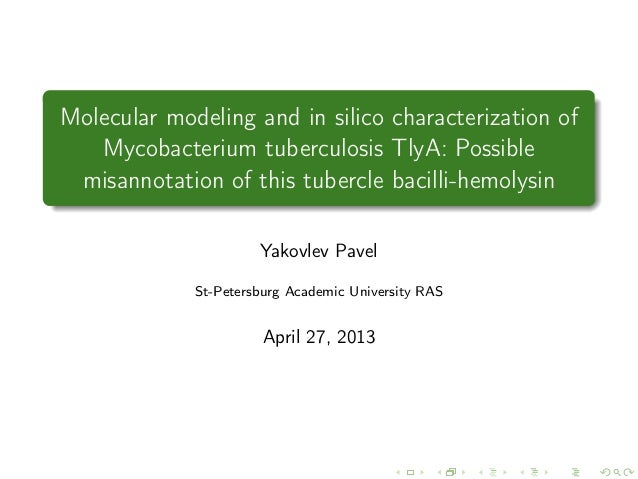 Molecular modeling and in silico characterization of Mycobacterium tuberculosis TlyA: Possible misannotation of this tuber...