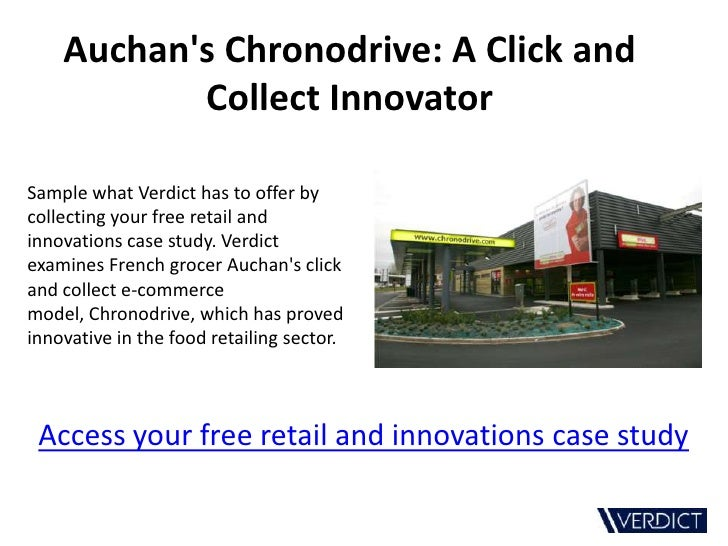 Auchans Chronodrive: A Click and           Collect InnovatorSample what Verdict has to offer bycollecting your free retail...