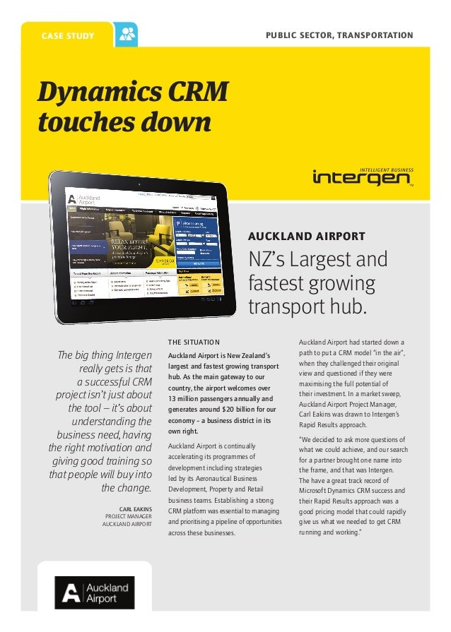 PUBLIC SECTOR, TRANSPORTATION  case study  Dynamics CRM touches down  Auckland Airport  NZ's Largest and fastest growing t...