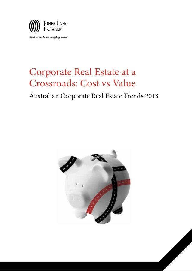 Corporate Real Estate at the Crossroads - Cost vs. Value: Australian CRE trends 2013