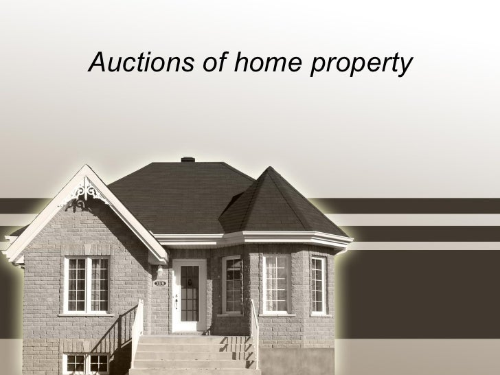 Auctions of home property