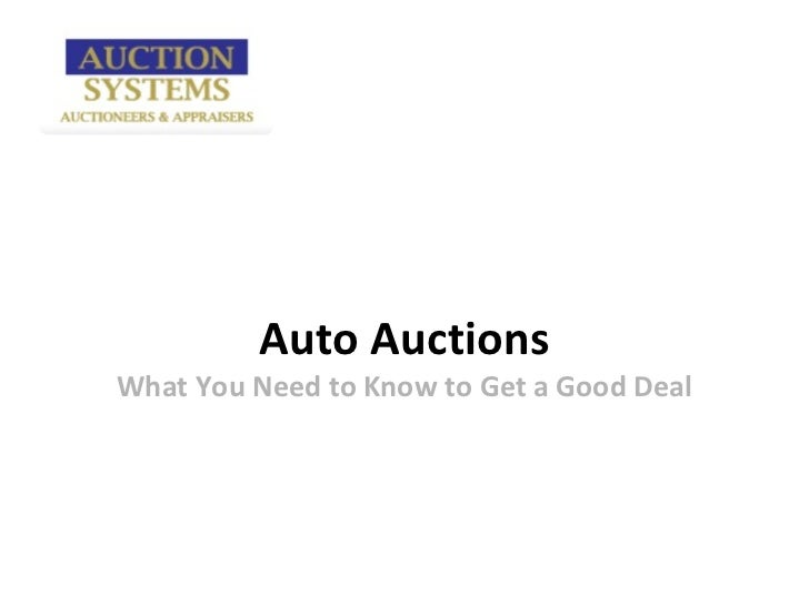 Auto AuctionsWhat You Need to Know to Get a Good Deal