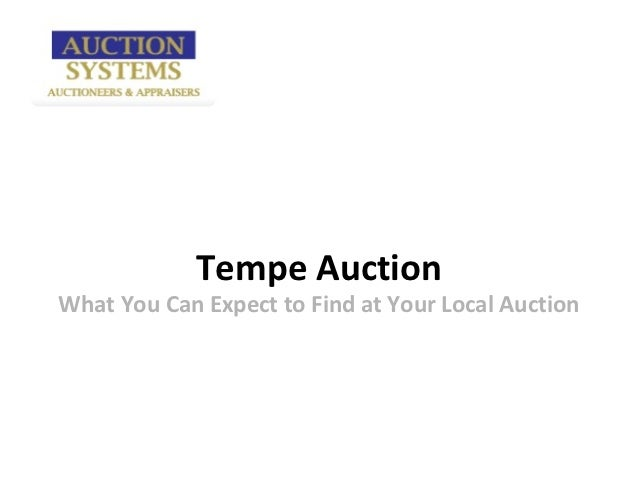 Tempe AuctionWhat You Can Expect to Find at Your Local Auction