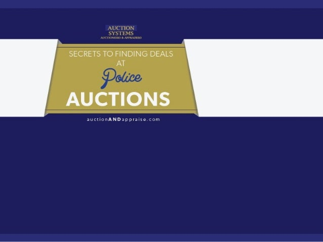 Secrets to Finding Deals at Police Auctions