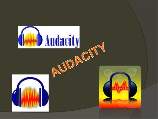 Que es  Audacity es una aplicación informática multiplataforma libre, que se puede usar para grabación y edición de audio,...
