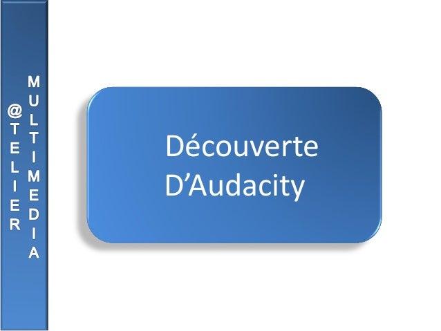 Découverte D'Audacity