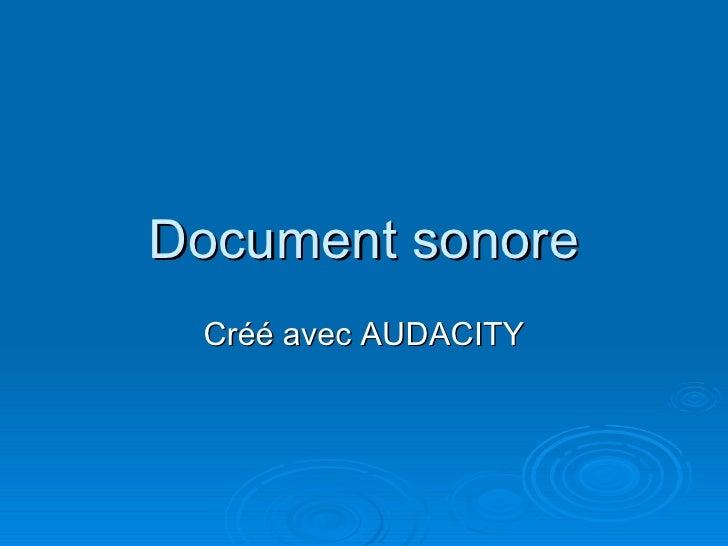 Document sonore Cr éé  avec AUDACITY
