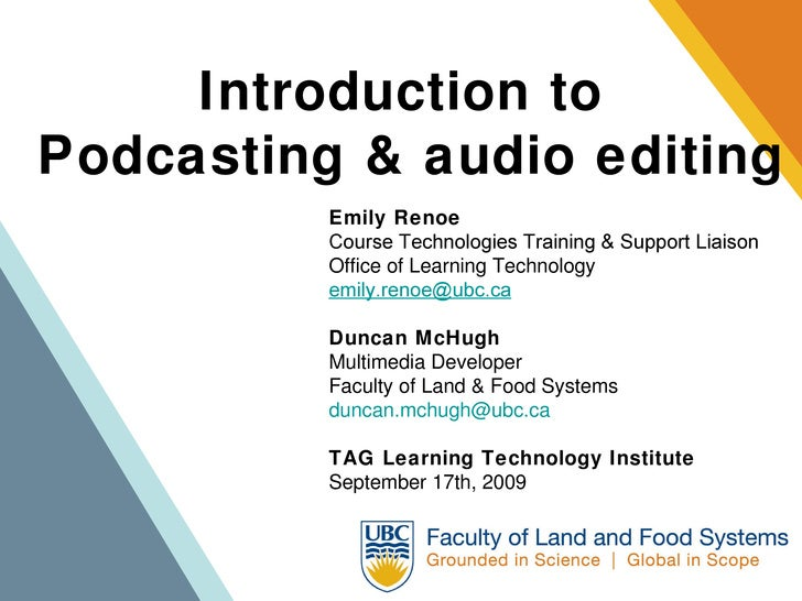 Introduction to  Podcasting & audio editing Emily Renoe Course Technologies Training & Support Liaison Office of Learning ...