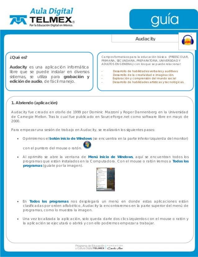 Audacity¿Qué es?                                            Campos formativos para la educación básica (PREESCOLAR,       ...