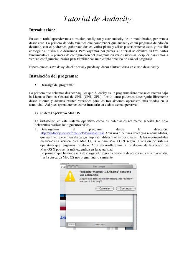 Tutorial de Audacity: Introducción: En este tutorial aprenderemos a instalar, configurar y usar audacity de un modo básico...