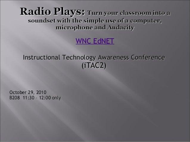 WNC EdNET Instructional Technology Awareness ConferenceInstructional Technology Awareness Conference (iTAC2)(iTAC2) ...