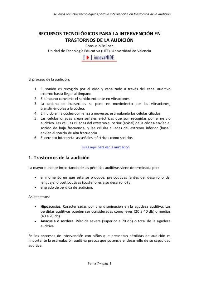 Nuevos recursos tecnológicos para la intervención en trastornos de la audiciónTema 7 – pág. 1RECURSOS TECNOLÓGICOS PARA LA...