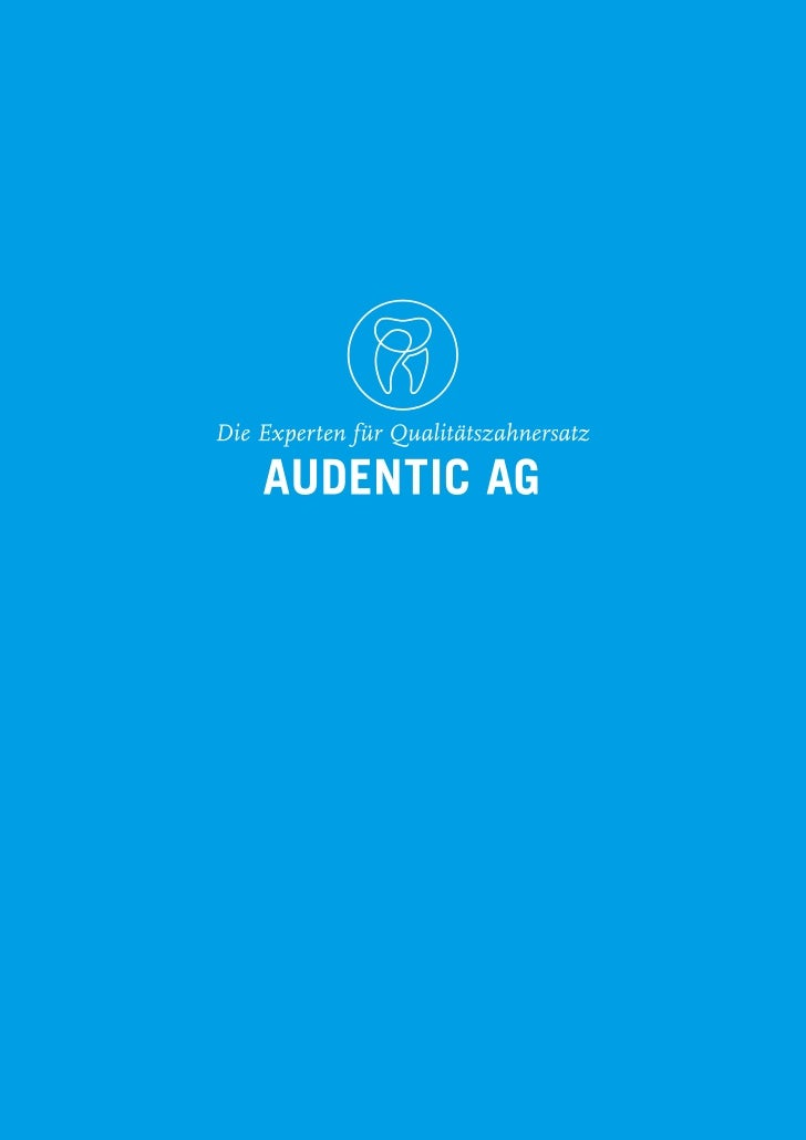 """Audentic AG • Die Experten für Qualitätszahnersatz                                                 Audentic AG: """"Ehrlicher..."""