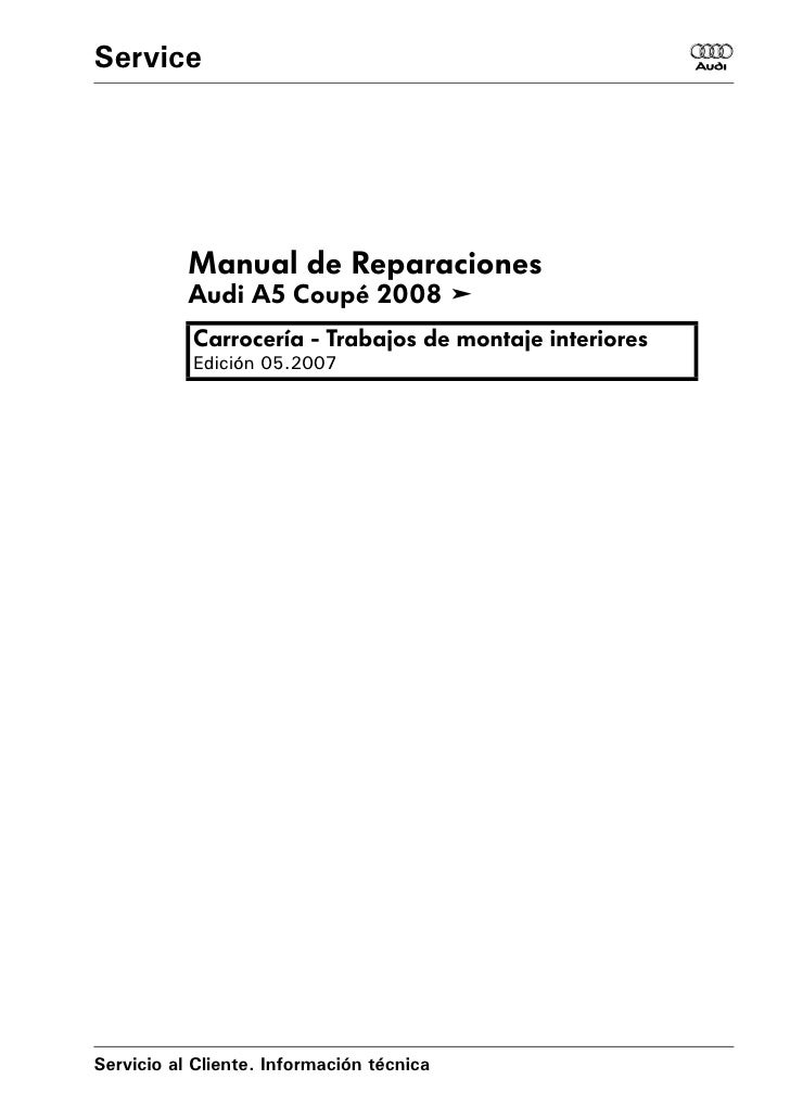 Audi A5 Coupe 2008 Trabajos De Montaje Interiores Pdf