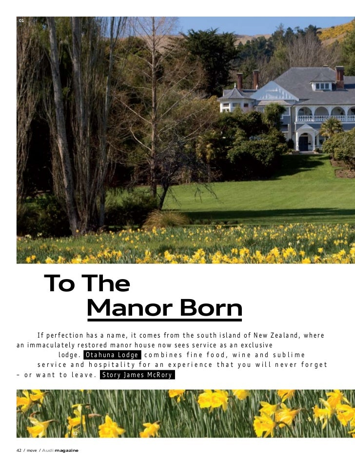 01          To The             Manor Born      If perfection has a name, it comes from the south island of New Zealand, wh...
