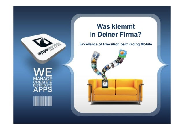 Was klemmt     in Deiner Firma?Excellence of Execution beim Going Mobile