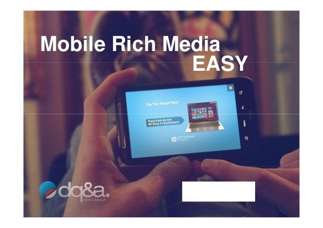 Mobile Rich Media EASY