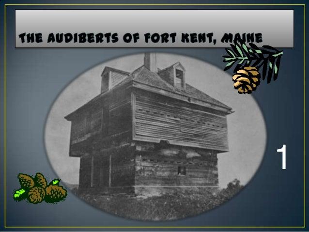 Audiberts in Fort Kent, Maine