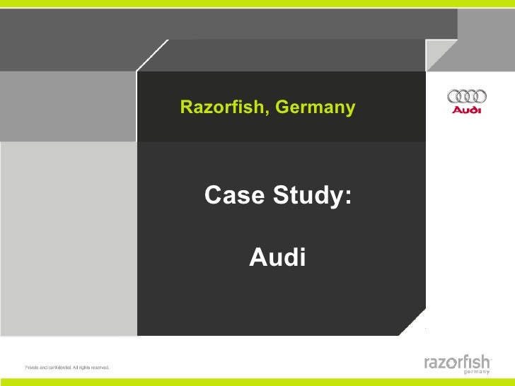 Razorfish, Germany  Case Study:       Audi
