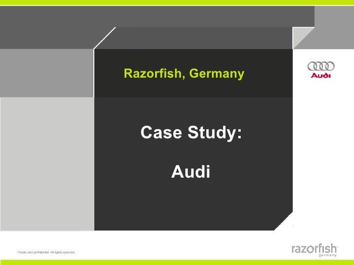 Case Study:  Audi